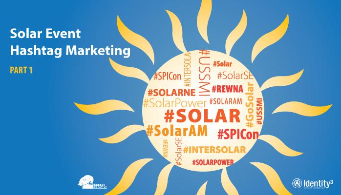 Solar Event Hashtag Marketing, Part I