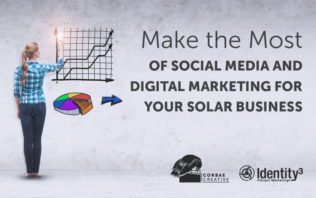 Make the Most of Social Media and Digital Marketing for your Solar Business